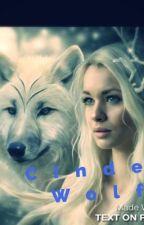 Cinder Wolf  by hannahjenki