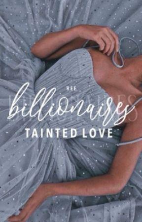 Billionaires Tainted Love by ishiHAHA