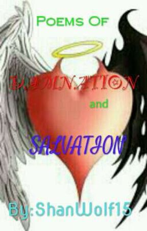 Poems Of Damnation And Salvation! by HaruFairyShan16
