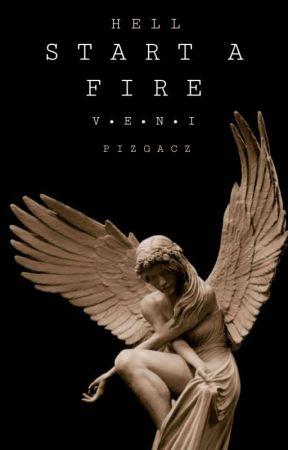 Start A Fire by Pizgacz