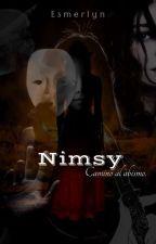 Nimsy - Camino al abismo. de Esmerlyn_