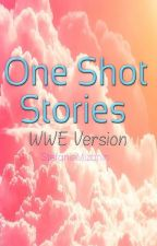 WWE One Shots by StefanieMizanin