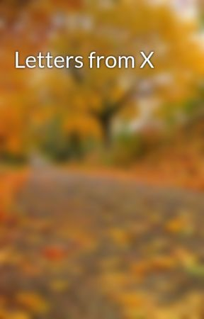 Letters from X by xtrnlhrt