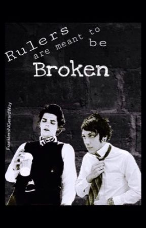 Rulers are meant to be Broken by FrankIeroNGerardWay
