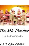 The 8th Member⇝BTS || ✓ cover