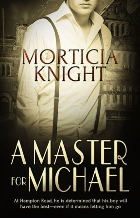 A Master For Michael (A Hampton Road Novella) by MorticiaKnight