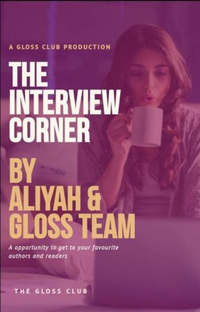 Interview Corner  by The_Gloss_Club