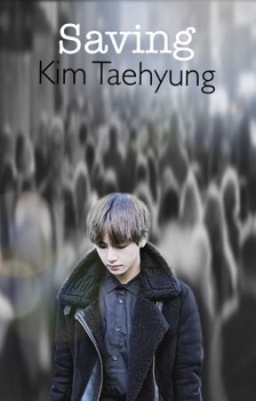 Saving Kim Taehyung by when_loves_gone