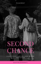 second chance/ Katy Perry and Orlando bloom by LoveLottee
