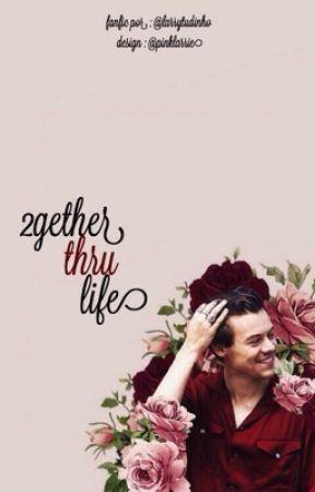2gether thru life ⇒ l.s by larrytudinho