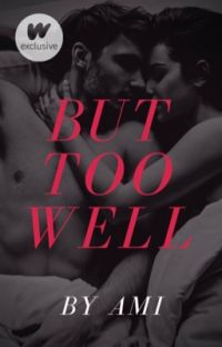 But Too Well cover