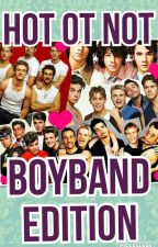 Hot or not? Boyband/Pop group edition by fangirlorwhatever
