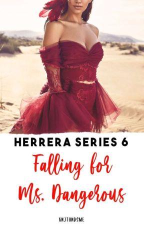Herrera Series 6: Falling for Ms. Dangerous by KNJTHNDSME
