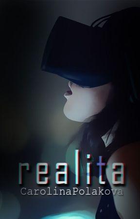 Realita (pozastaveno) by CarolinaPolakova
