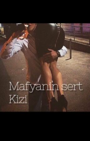 Mafyanin sert Kizi by kalbimin_acisi