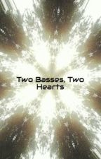Two Basses, Two Hearts by ilovepuppy26