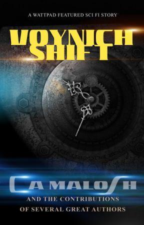 Voynich Shift - Season One (COMPLETED) by CAMalosh