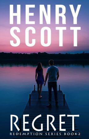 Regret (Book 2, the Redemption Series) by henry_scott