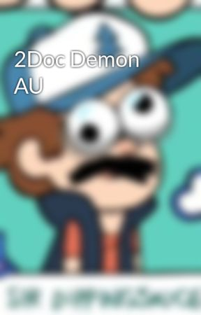 2Doc Demon AU by AngelKitty256
