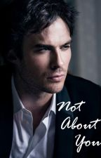 Not About You by invisame