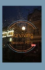 Surviving Beacon Hills (A Teen Wolf Shadowhunters Crossover) by perksofbeingwriter4