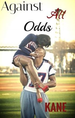 Against All Odds(Urban Fiction) by Kaneslove