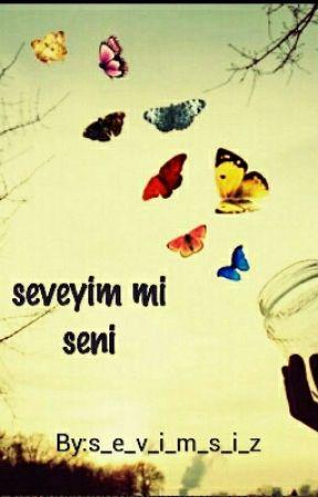 Seveyim Mi Seni? by s_e_v_i_m_s_i_z