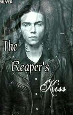 The Reaper's Kiss // Andy Beirsack x Reader  by LurchingLlama