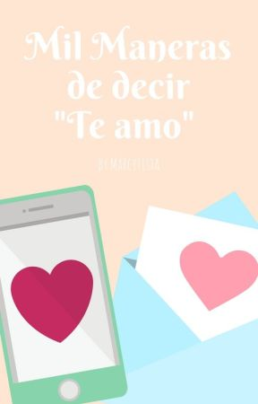 Mil Maneras De Decir Te Amo Frase6 Wattpad