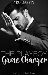 The Playboy Game Changer (COMPLETED) cover