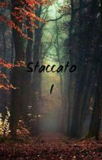 Staccato by serenejay