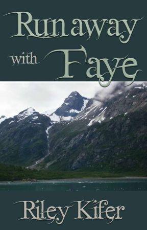 Runaway with Faye by RileyKifer