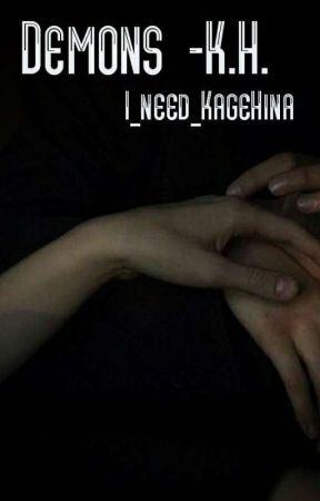 Demons -K.H. by I_need_KageHina
