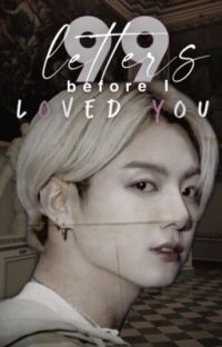 99 letters before I loved you / Jeon Jungkook ff cover