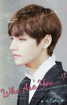 [VKook]Who Are You?