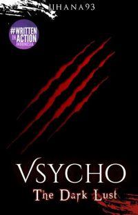 [TDL] Vsycho (Sudah Terbit oleh Garca Publisher) cover