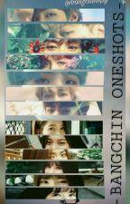 -bangchin oneshots- by bangchinspy