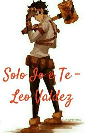 Solo Io e Te - Leo Valdez by laSottoscritta