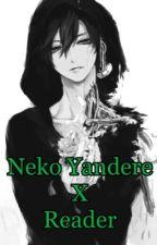 Neko Yandere X Reader by ThePerfectBlur
