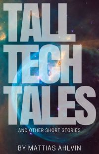 Tall Tech Tales And Other Short Stories cover