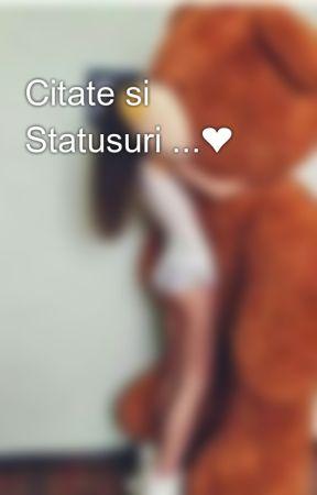 Citate si Statusuri ...❤ by Anonima_RM