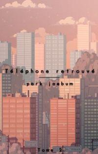 Téléphone retrouvé | Tome 2 -JB | GOT7 cover