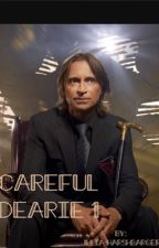 Careful Dearie 1 (Rumple x reader) by mavethebrave