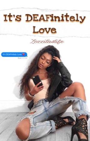 It's DEAFinitely Love    August Alsina fanfic  by Zozzita4Life