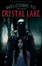Welcome to Crystal Lake (ENG) by itachiuchihaforever
