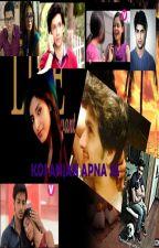 Koi anjana apna sa (Completed) by Pari-queen