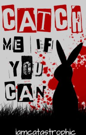 Catch Me If You Can (MWTCTGM sequel/frerard) by iamcatastrophic