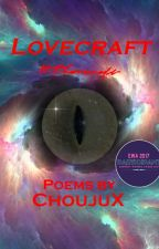 Lovecraft by ChoujuX