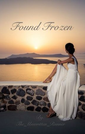 Found Frozen by The_Unwritten_Runner