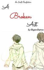 A Broken Act by iStygianEmpress